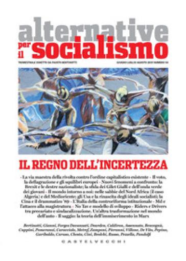 Alternative per il socialismo (2019). 54: Il regno dell'incertezza