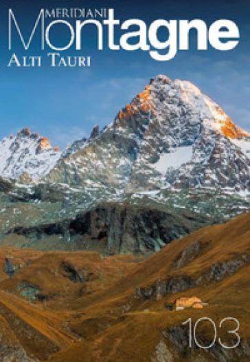 Alti Tauri. Con Carta geografica ripiegata