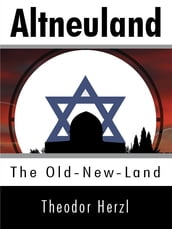 Altneuland: The Old-New-Land