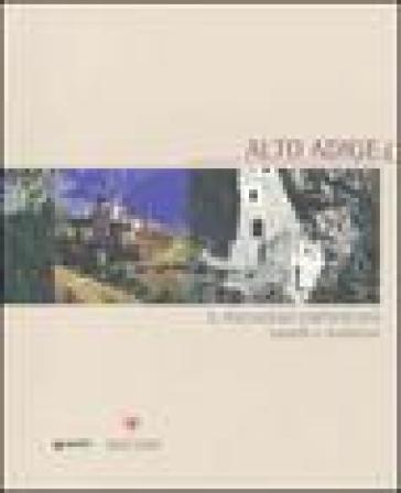 Alto Adige. Il paesaggio fortificato. Castelli e residenze - Flavio Conti |