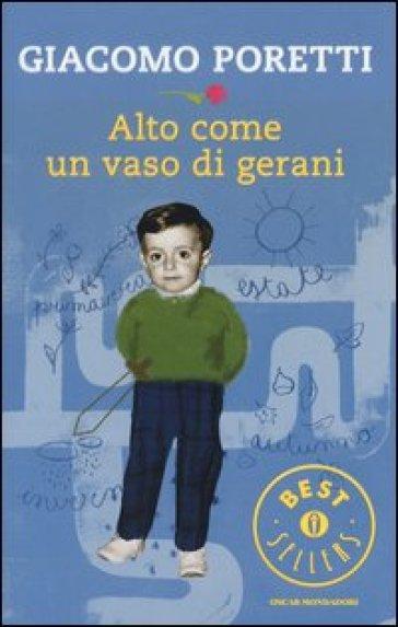 Alto come un vaso di gerani - Giacomo Poretti |