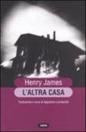 Altra casa (L') - Henry James |