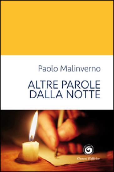 Altre parole dalla notte - Paolo Malinverno |