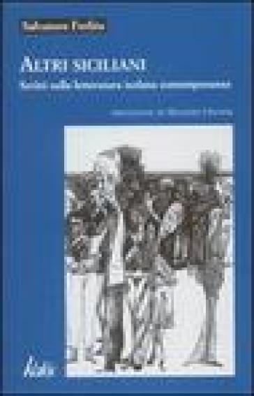 Altri siciliani. Scritti sulla letteratura isolana contemporanea - Salvatore Ferlita  