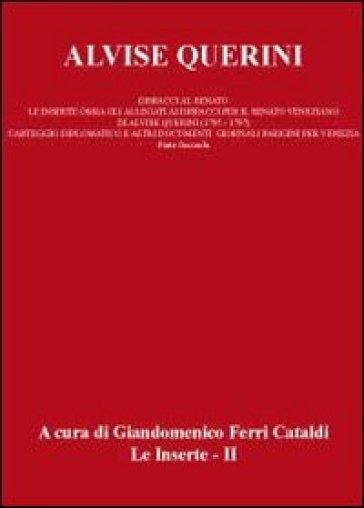 Alvise Querini. Dispacci al Senato. 2. - Giandomenico Ferri Cataldi |