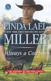 Always A Cowboy (The Carsons of Mustang Creek, Book 2)