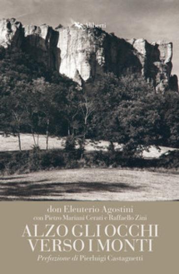 Alzo gli occhi verso i monti - Eleuterio Agostini | Kritjur.org