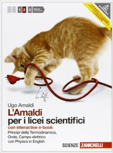 Amaldi per i licei scientifici. Con physics in english. Con interactive e-book. Con espansione online. 2: Principi di termodinamica. onde e campo elettrico