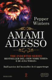 Amami adesso. The indebted series
