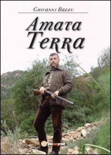 Amata Terra - Giovanni Bazzu   Kritjur.org