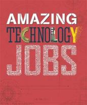 Amazing Jobs: Technology