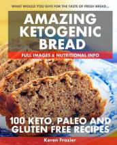 Amazing Ketogenic Bread