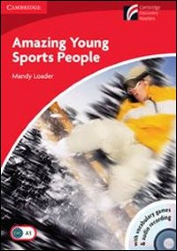 Amazing young sports people. Con CD Audio. Con CD-ROM