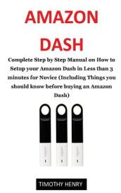 Amazon Dash User Guide