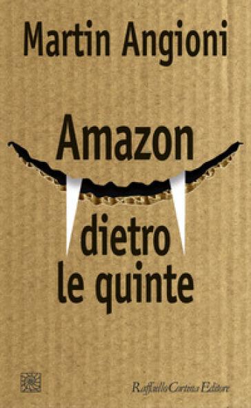 Amazon dietro le quinte - Martin Angioni | Thecosgala.com