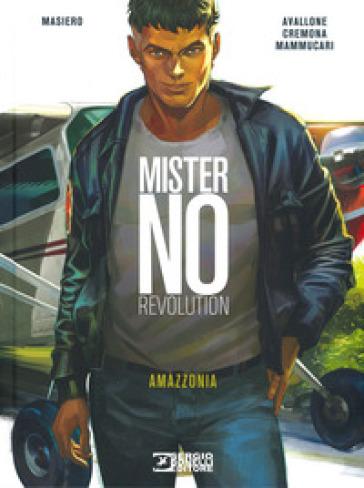 Amazzonia. Mister No revolution - Michele Masiero pdf epub