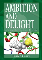 Ambition and Delight