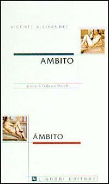 Ambito - Vicente Aleixandre |