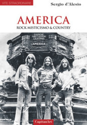 America. Rock, misticismo & country