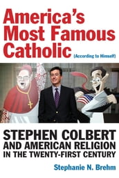 America s Most Famous Catholic (According to Himself)