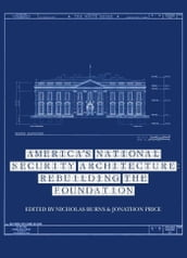 America s National Security Architecture