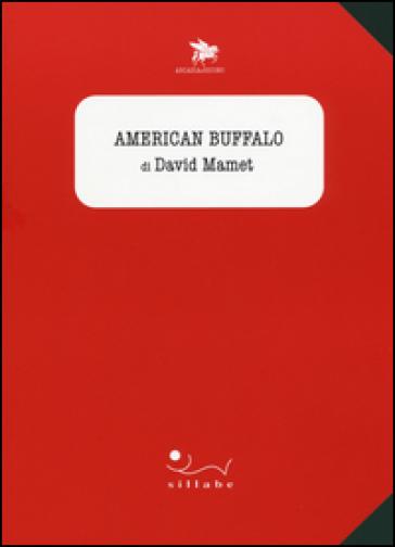 American Buffalo - David Mamet | Jonathanterrington.com