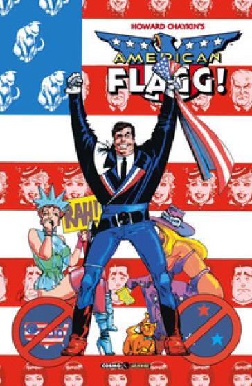 American Flagg!. 6: Nessun posto - Howard Chaykin |
