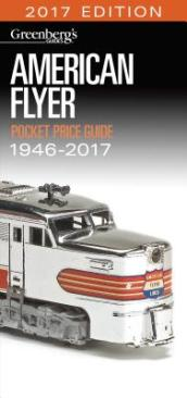 American Flyer Pocket Price Guide 1946-2017