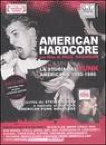 American Hardcore. La storia del punk americano 1980-1986. DVD. Con libro - Paul Rachman   Rochesterscifianimecon.com