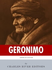 American Legends: The Life of Geronimo