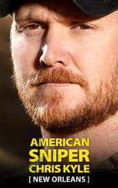 American Sniper Chris Kyle: New Orleans