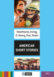 American short stories. Level B1.2. Con File audio per il download