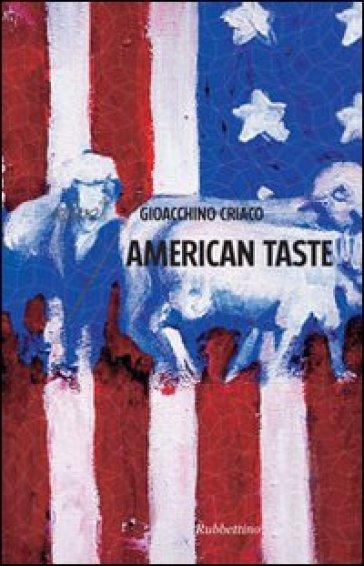 American taste - Gioacchino Criaco |