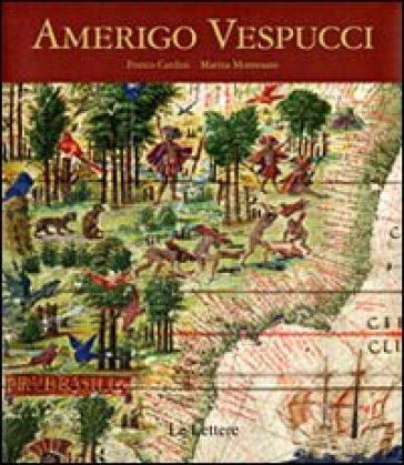 Amerigo Vespucci - Franco Cardini |