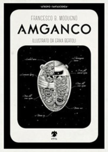 Amganco - Francesco B. Modugno | Rochesterscifianimecon.com