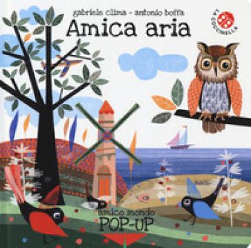 Amica aria. Ediz. a colori - Gabriele Clima | Thecosgala.com