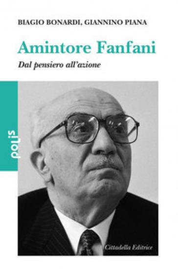 Amintore Fanfani - Giannino Piana | Kritjur.org