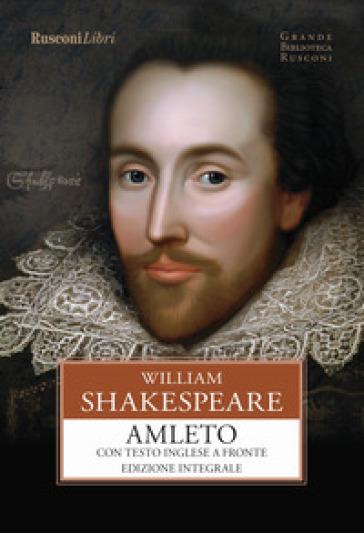 Amleto. Ediz. integrale - William Shakespeare pdf epub
