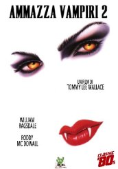 /Ammazza-Vampiri-2-Dvd/Tommy-Lee-Wallace/ 805243285049