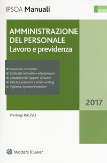 Amministrazione del personale. Lavoro e previdenza. Con Contenuto digitale per download e accesso on line - Pierluigi Rausei pdf epub