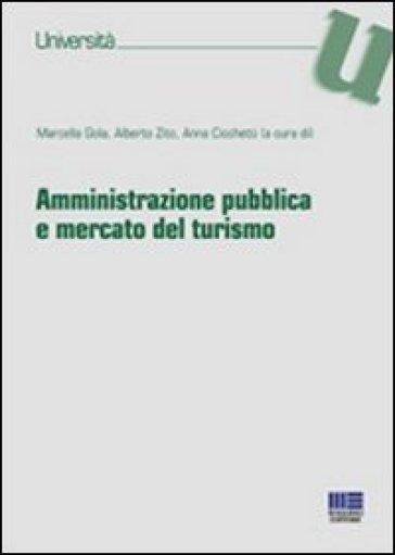 Amministrazione pubblica e mercato del turismo - Anna Cicchetti | Thecosgala.com