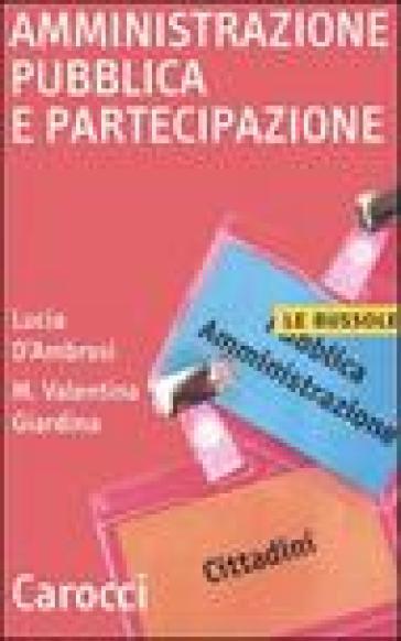 Amministrazione pubblica e partecipazione - Lucia D'Ambrosi | Kritjur.org