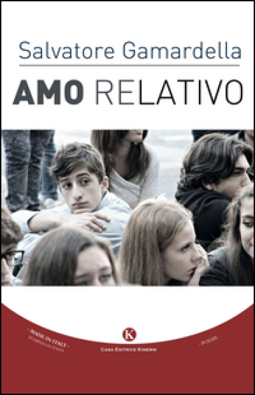 Amo relativo - Salvatore Relativo Gamardella |