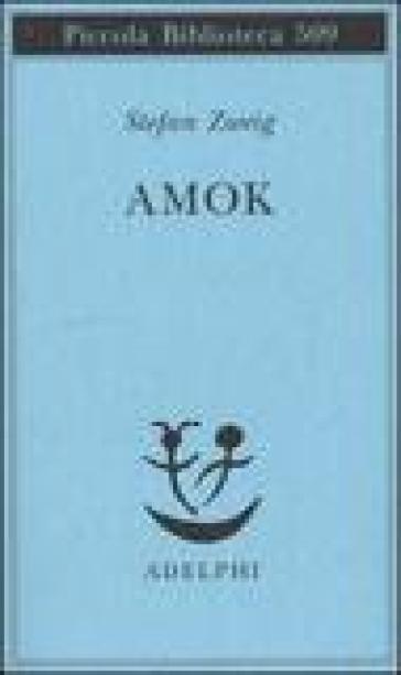 Amok - Stefan Zweig |