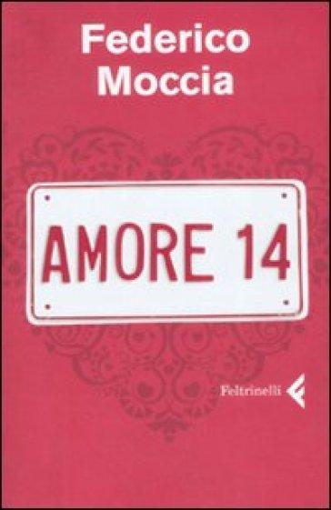 Amore 14 - Federico Moccia |