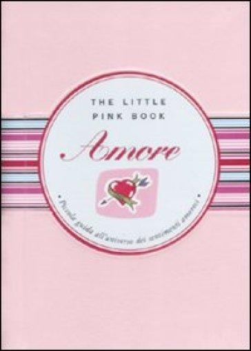 Amore. Piccola guida all'universo dei sentimenti amorosi - Maria Teresa Scorzoni | Rochesterscifianimecon.com