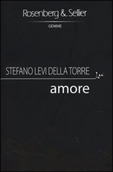 Amore - Stefano Levi Della Torre |