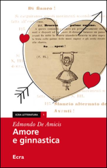 Amore e ginnastica - Edmondo De Amicis |