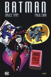 Image of Amore folle e altre storie. Batman