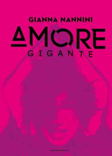 Amore gigante - deluxe edition